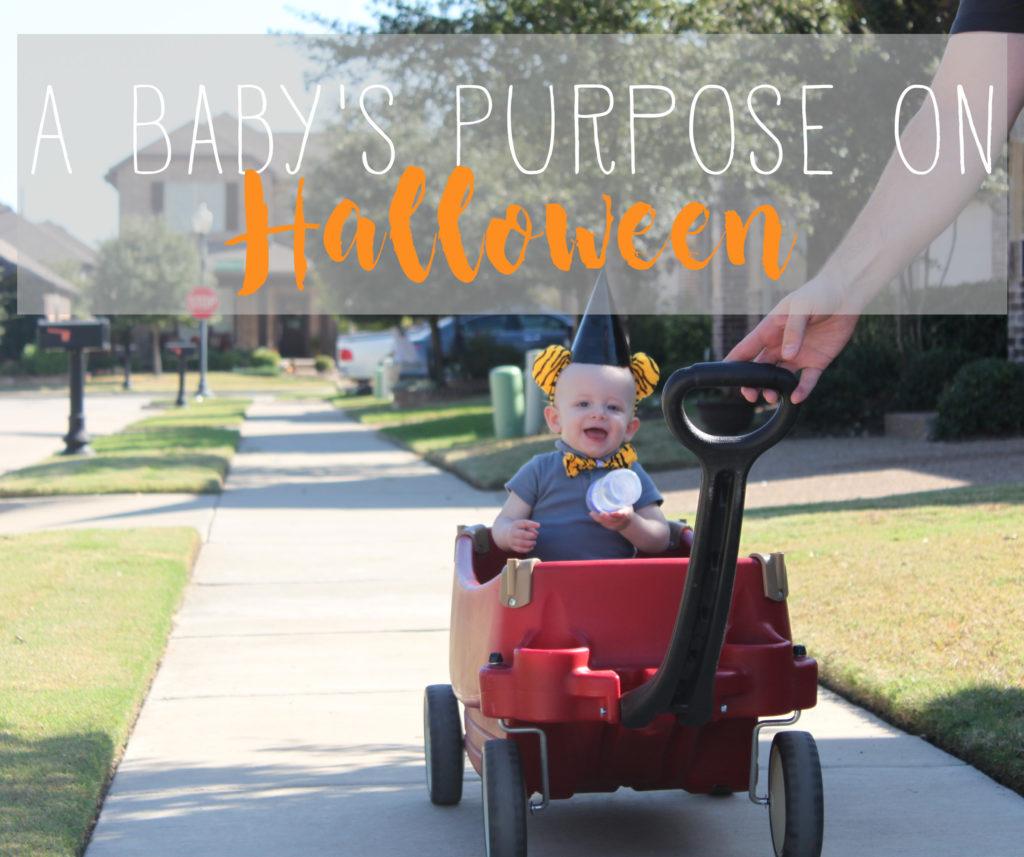 A Baby's Purpose on Halloween | One Hangry Mama