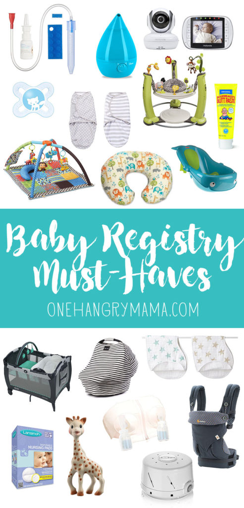 All the real must-haves for your baby registry from One Hangry Mama