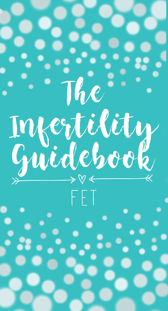 Everything you need to know about a Frozen Embryo Transfer (FET) when going through infertility treatments.
