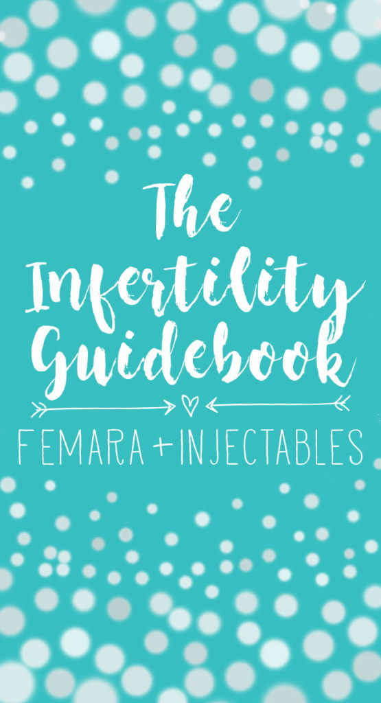 The Infertility Guidebook: Femara + Injectables | One Hangry Mama