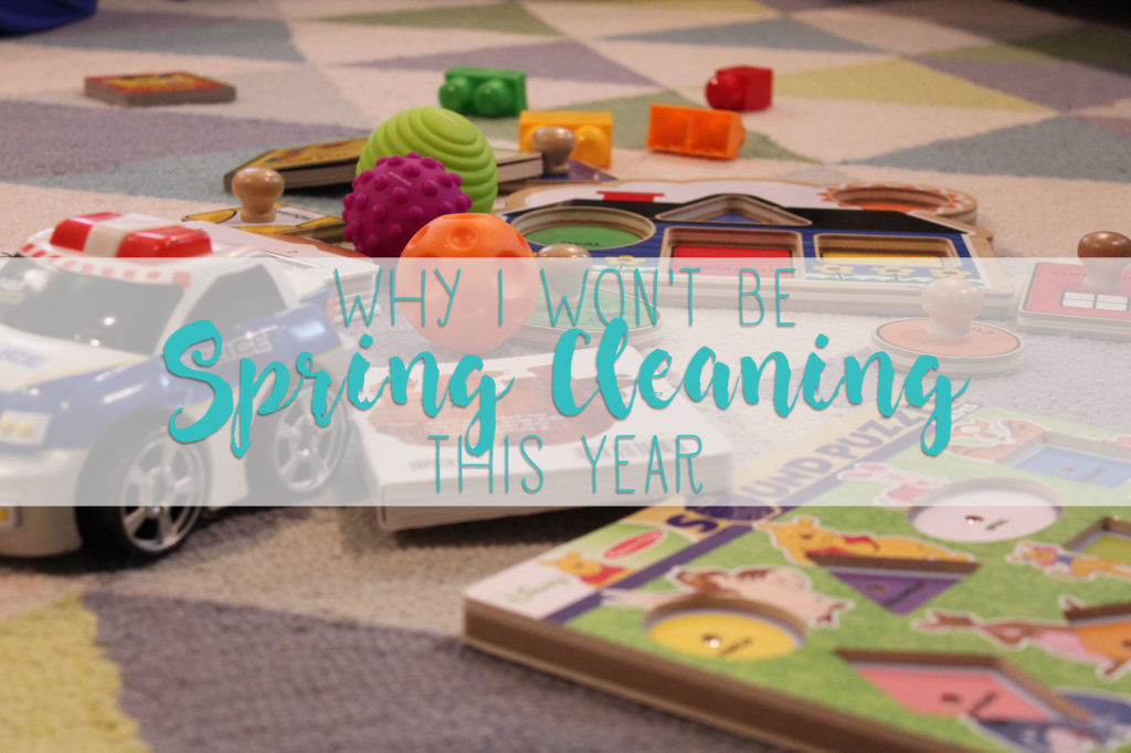 Spring cleaning with a toddler is impossible. Here's why I won't be attempting it this year.