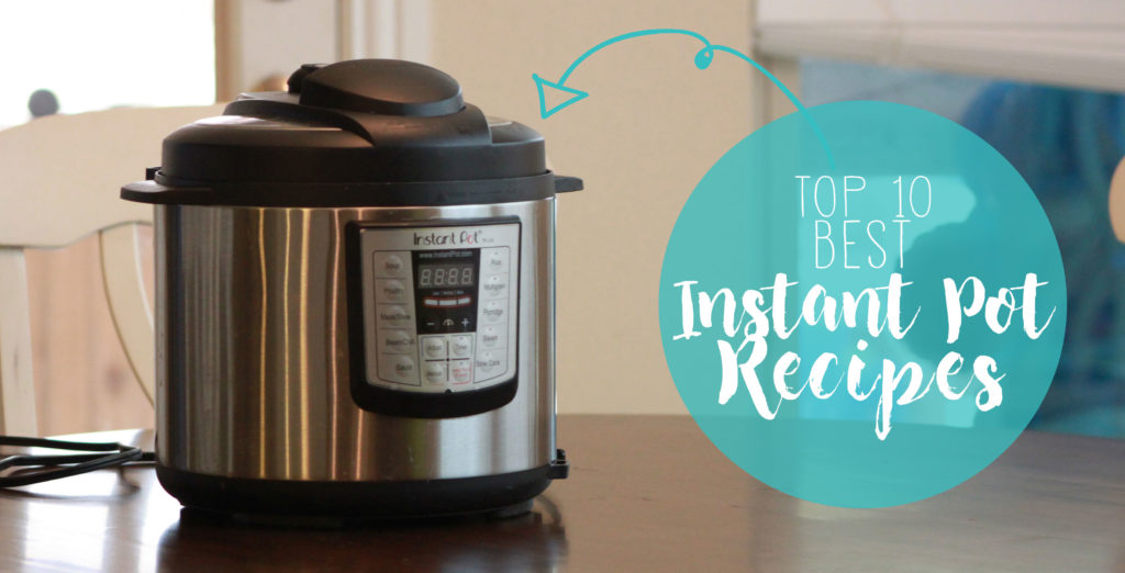 These are the 10 BEST Instant Pot / Pressure Cooker recipes on the internet! Breakfast, dinners & desserts, all in your Instant Pot. Great starter recipes too, if you're a newbie :)