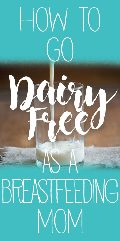 How I'm Surviving as a Dairy-Free Breastfeeding Mom