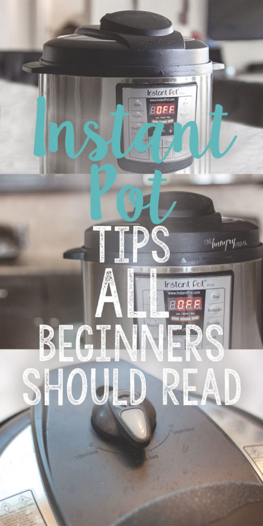 All the Instant Pot tips EVERY beginner should read, in one handy spot!