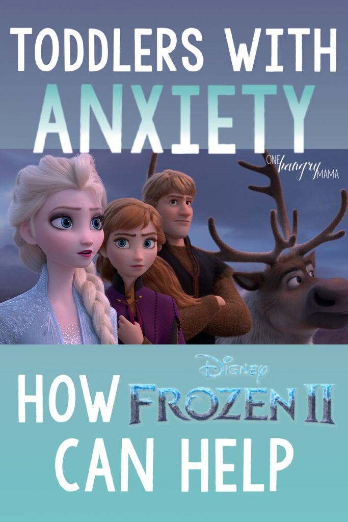 Toddlers with anxiety can learn SO much from Frozen 2 –Elsa and Anna both display awesome coping skills and healthy responses for anxious kids.