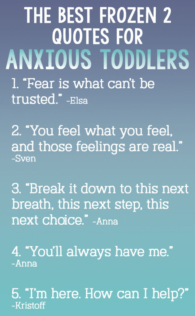 If you have a toddler with anxiety, Frozen 2 needs to be at the top of your list! The movie is filled with positive examples of coping skills for anxious toddlers to learn from.