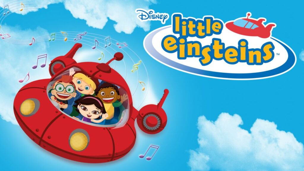 Little Einsteins is a great educational show for toddlers and preschoolers.