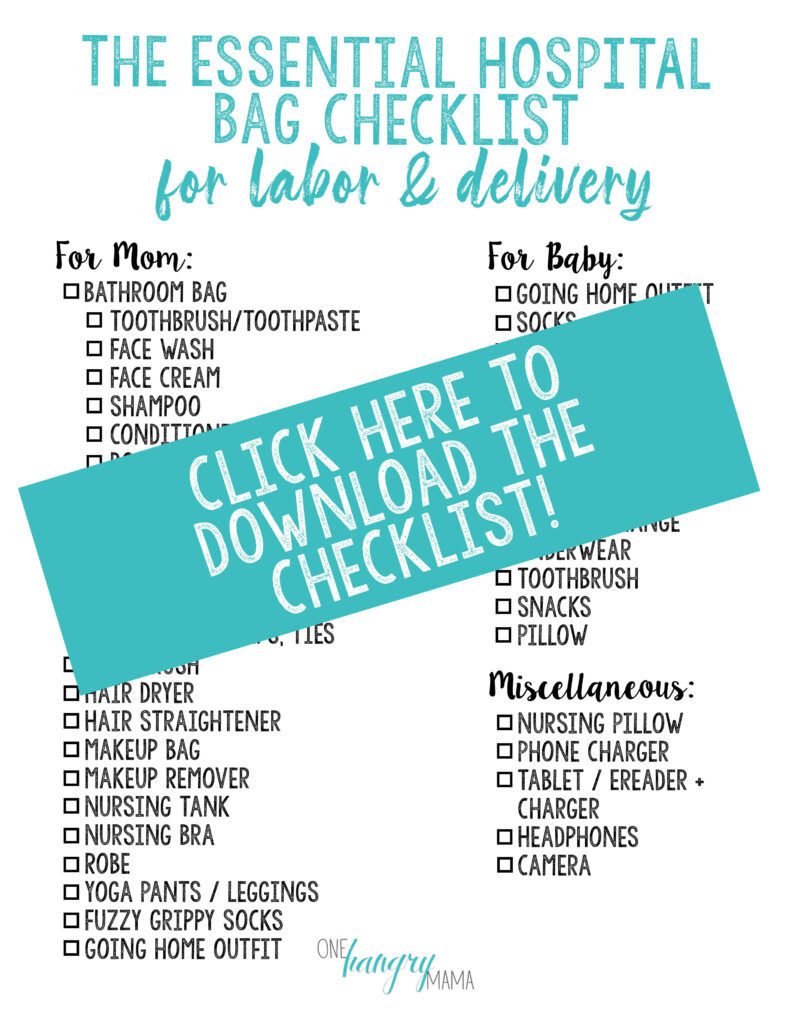 Download this checklist of hospital bag essentials for labor and delivery!