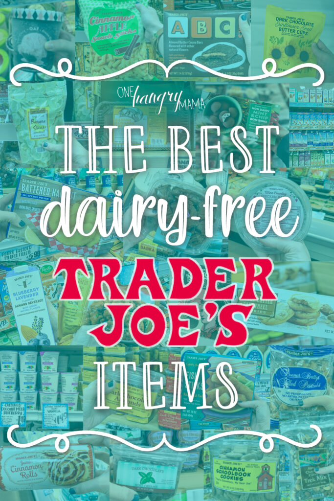 The Best Dairy-Free Trader Joe's Items text graphic for pinterest
